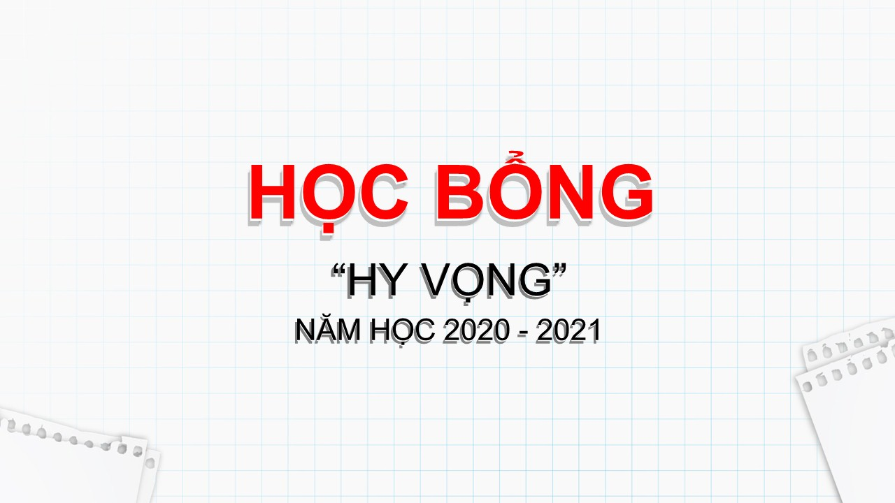 HỌC BỔNG BẢO TRỢ HY VỌNG NĂM HỌC 2020-2021