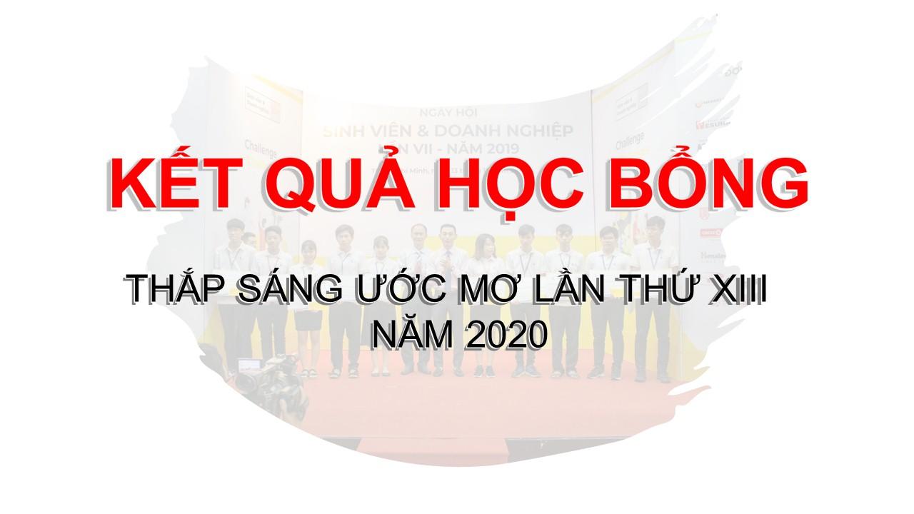 KẾT QUẢ HỌC BỔNG THẮP SÁNG ƯỚC MƠ LẦN THỨ XIII NĂM 2020
